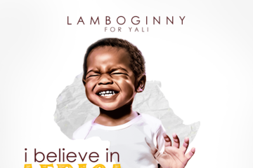 VIDEO: Lamboginny – I Believe In Africa