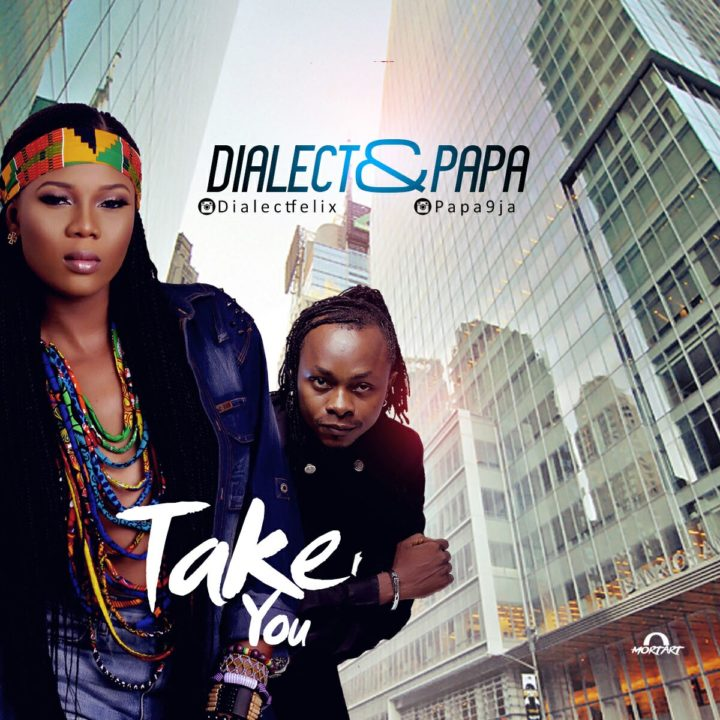 Dialect x Papa - Take You