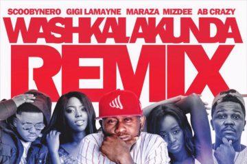 ScoobyNero Ft. Maraza x AB Crazy x Gigi Lamayne x MizDee – Washkalakunda (Remix))