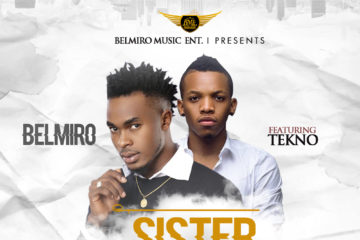 VIDEO: Belmiro Ft. Tekno – Sister Linda