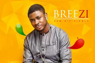 Breezi – For My Girlfriend | Sare