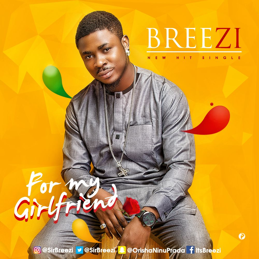 Breezi – For My Girlfriend | Sare