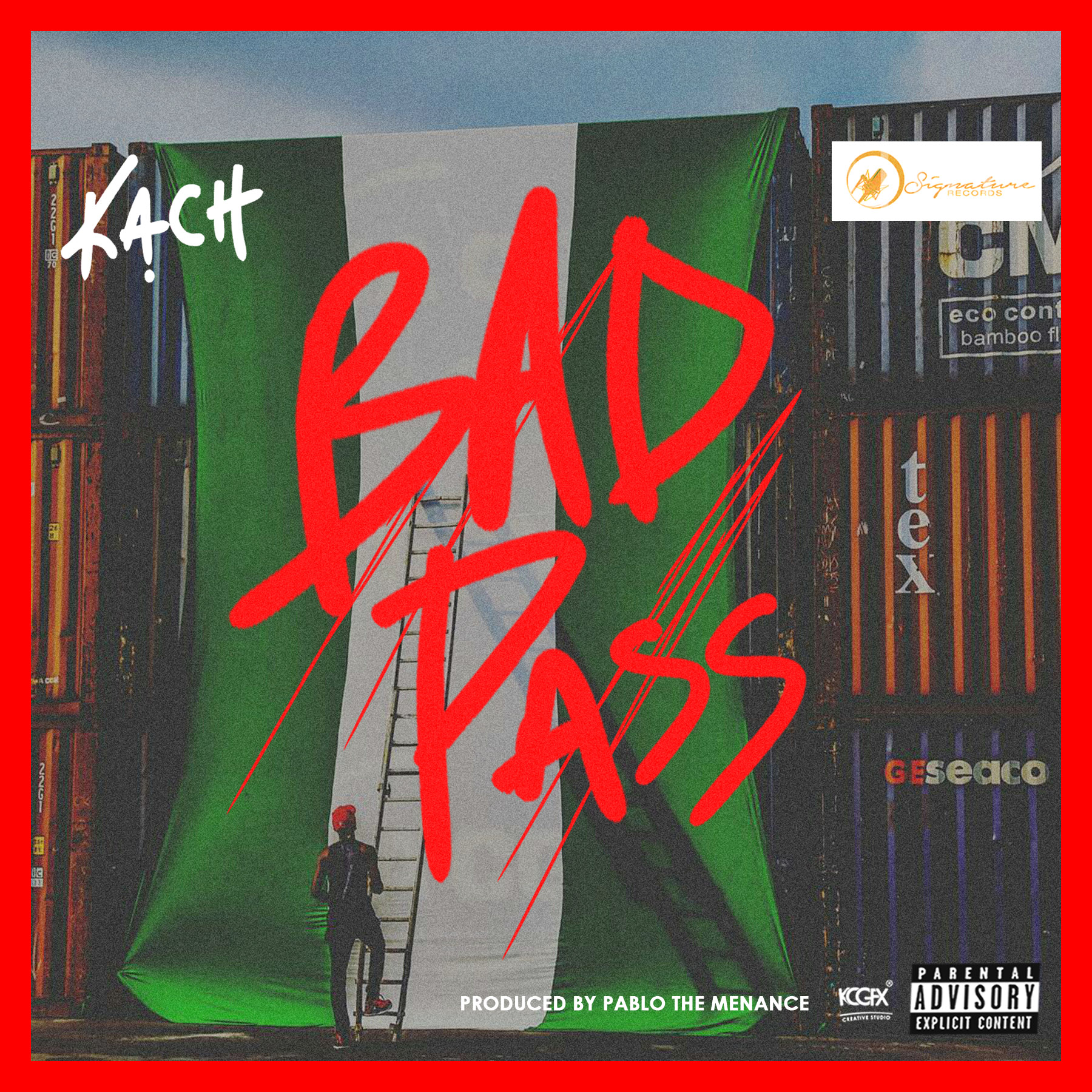 Kach – Bad Pass (Prod. by Pablo The Menace)