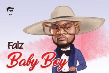 Falz – Baby Boy