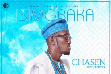 CHASE'N –  Isimgbaka Ft. Cliffedge