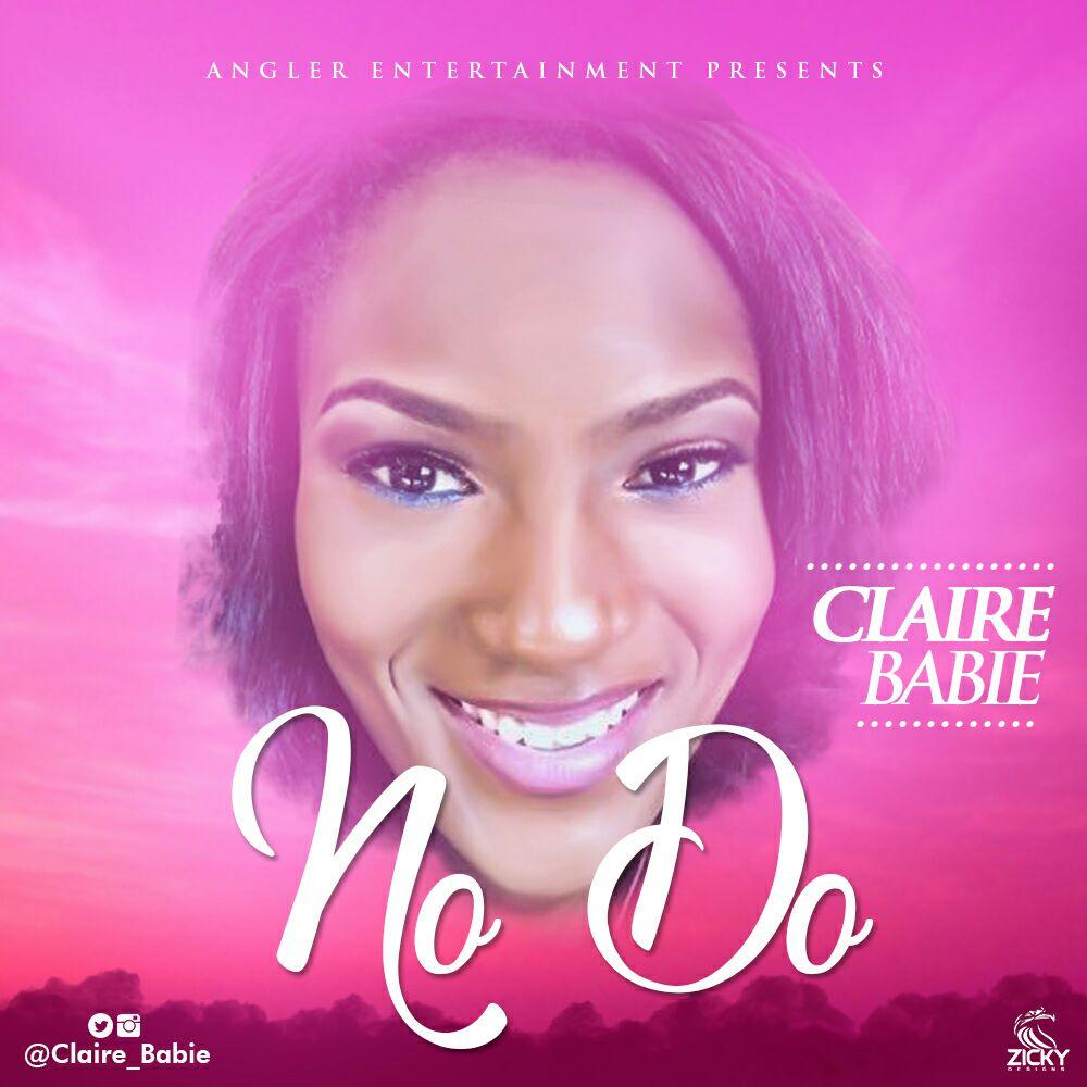 Claire Babie – No Do