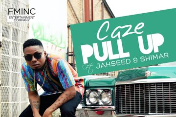 Caze ft Jahseed & Shimar – Pull Up
