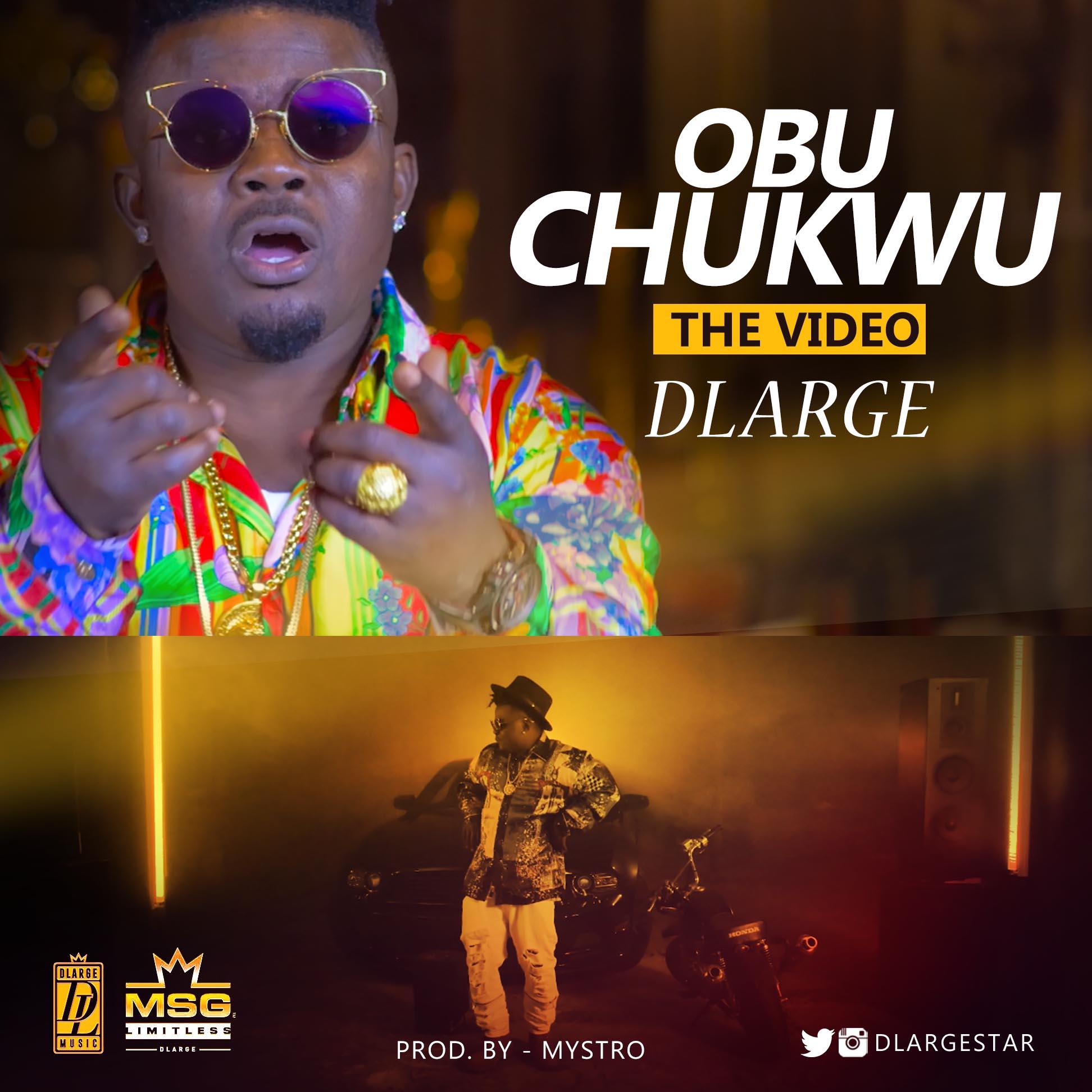 VIDEO: DLarge – Obu Chukwu