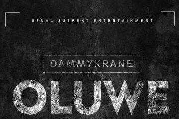 Dammy Krane – Oluwe (prod. Masterkraft)