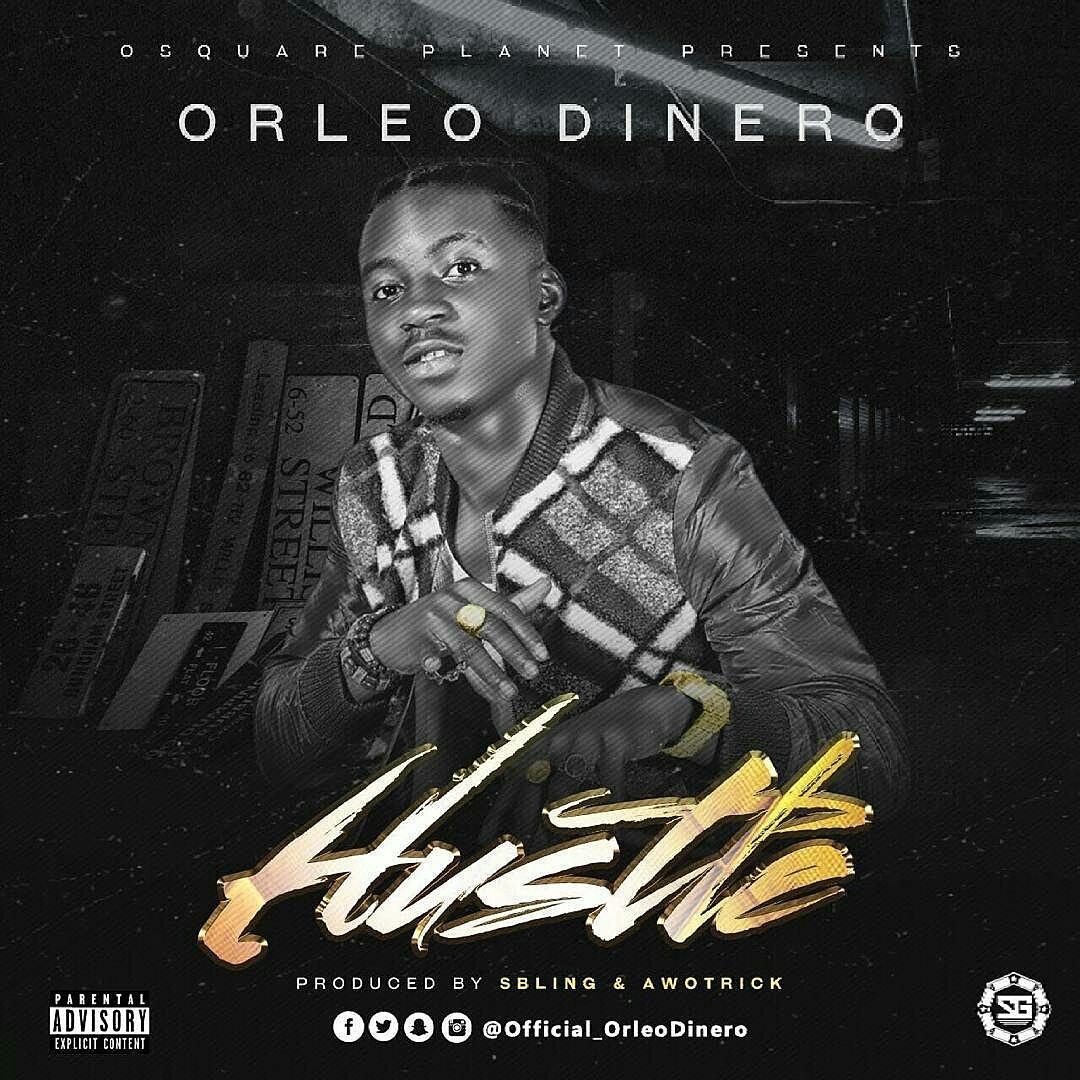 Orleo Dinero – Hustle