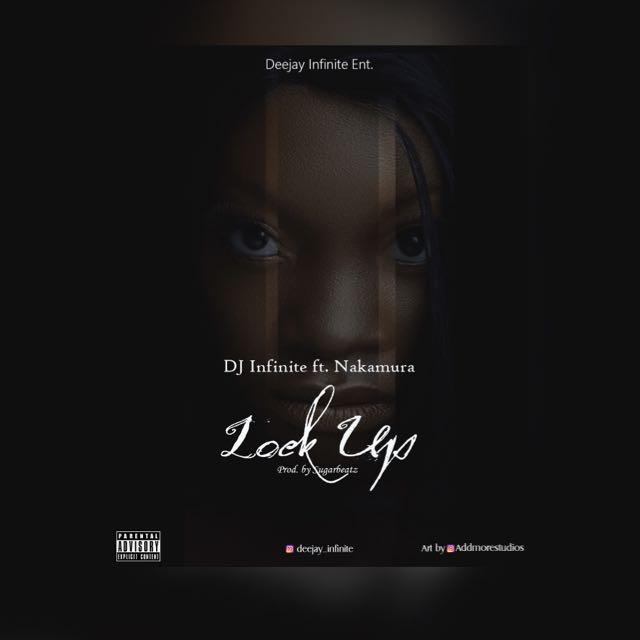 DJ Infinite ft. Nakamura – Lock Up