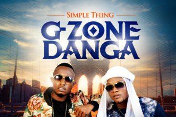 VIDEO: G-Zone Danga – Simple Thing