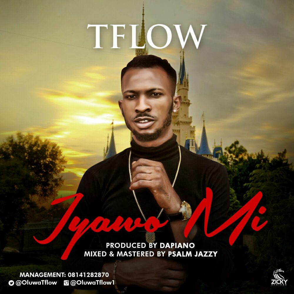 T Flow – Iyawo Mi (prod. DaPiano)