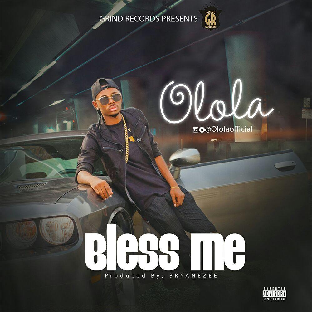Olola - Bless Me
