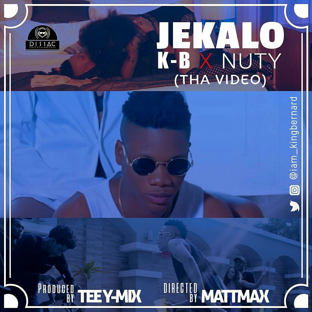VIDEO: K-B Ft. Nuty – JEKALO