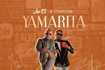 VIDEO: Joe EL ft. Olamide – Yamarita