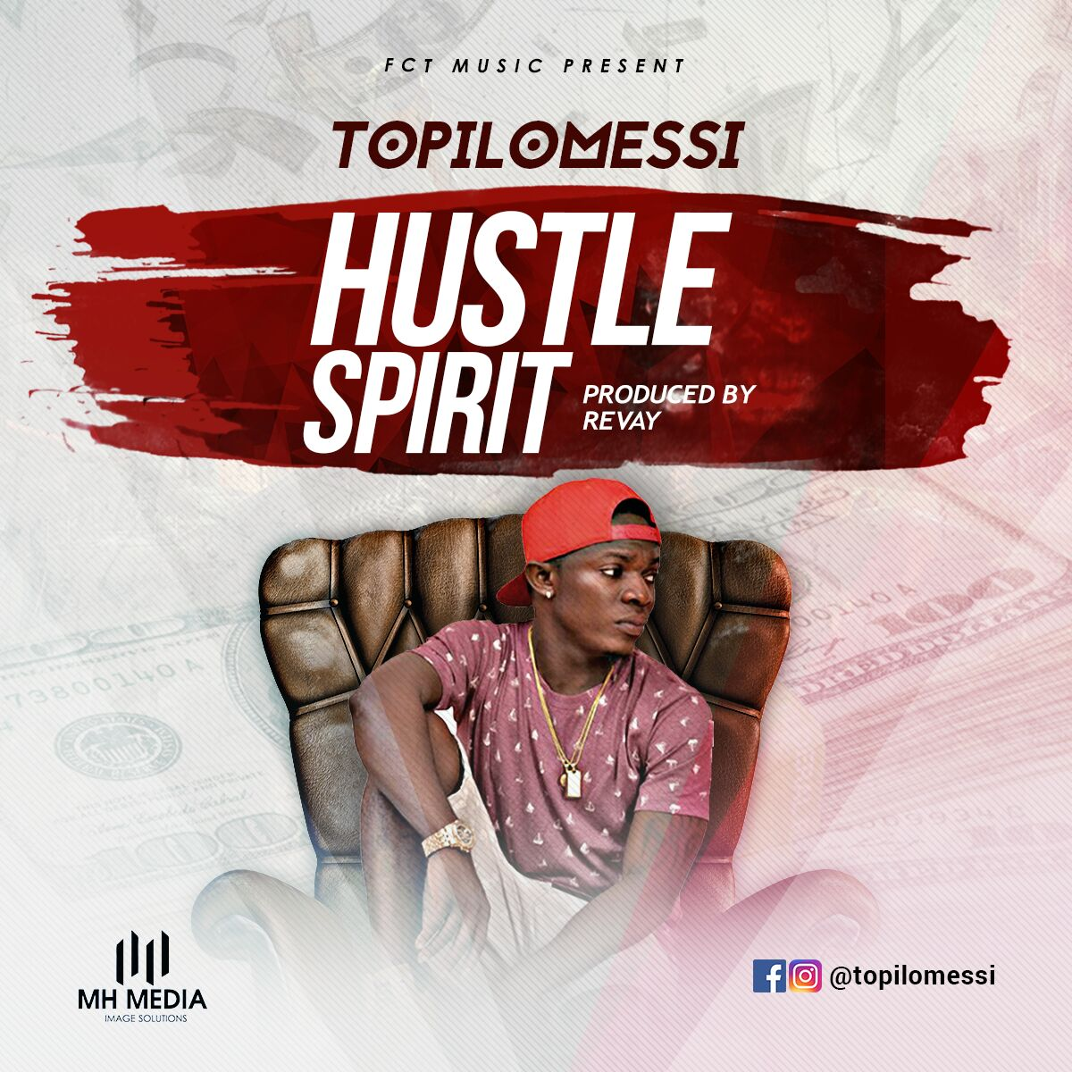 Topilomessi – Hustle Spirit