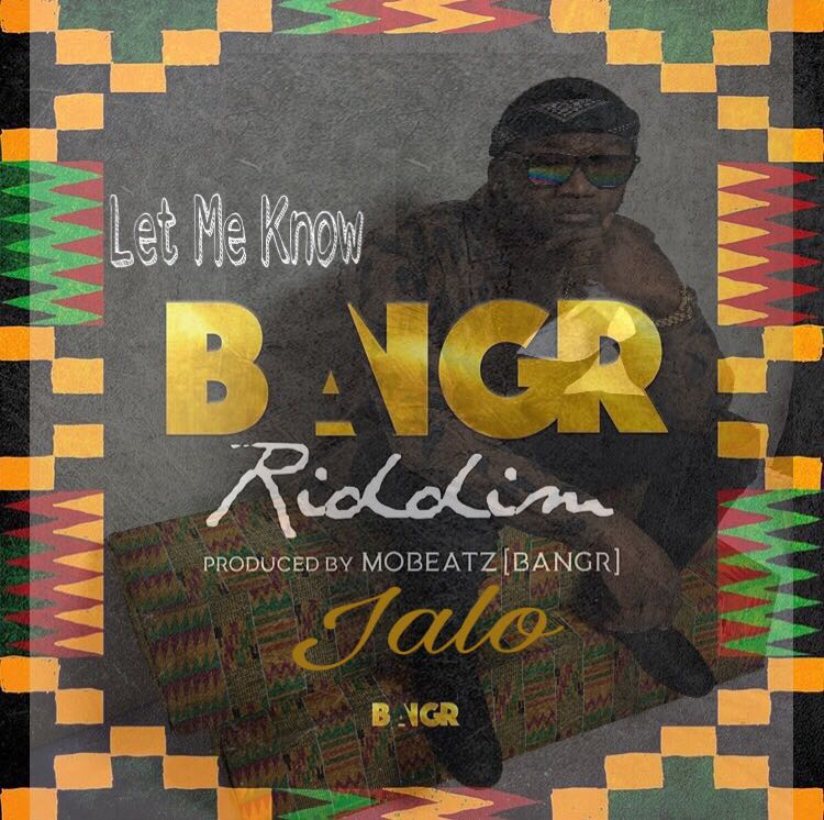 Jalo – Let Me Know