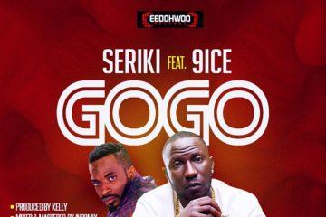 Seriki ft. 9ice – GoGo (prod. Kelly)