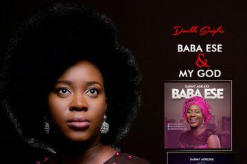Darmy Adeleke – Baba Ese & My God
