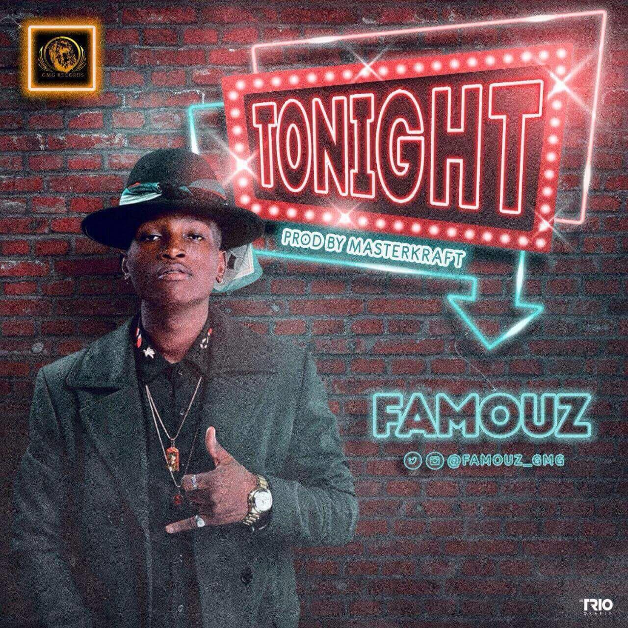 FAMOUZ – Tonight (prod. MasterKraft)