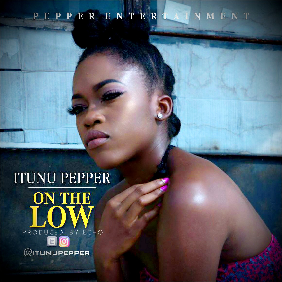 Itunu Pepper – On The Low
