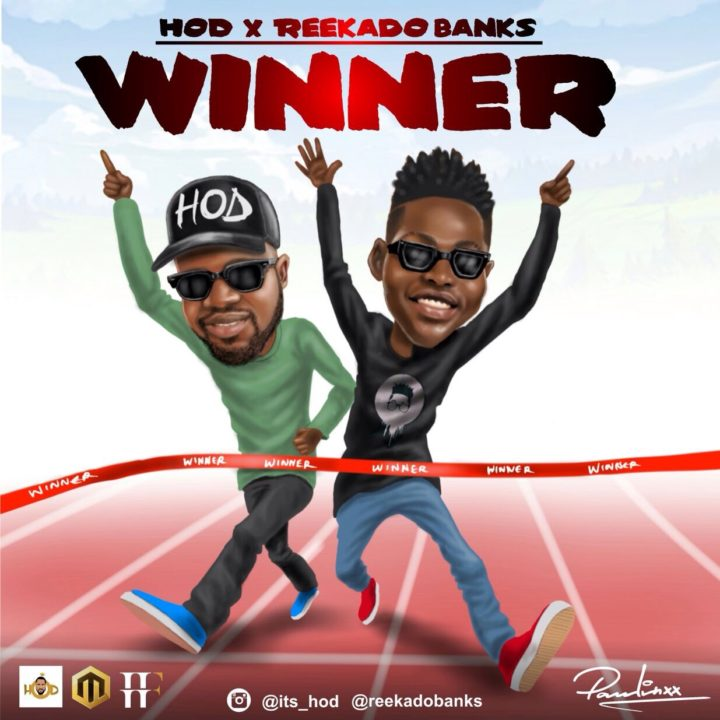 H.O.D ft. Reekado Banks - Winner