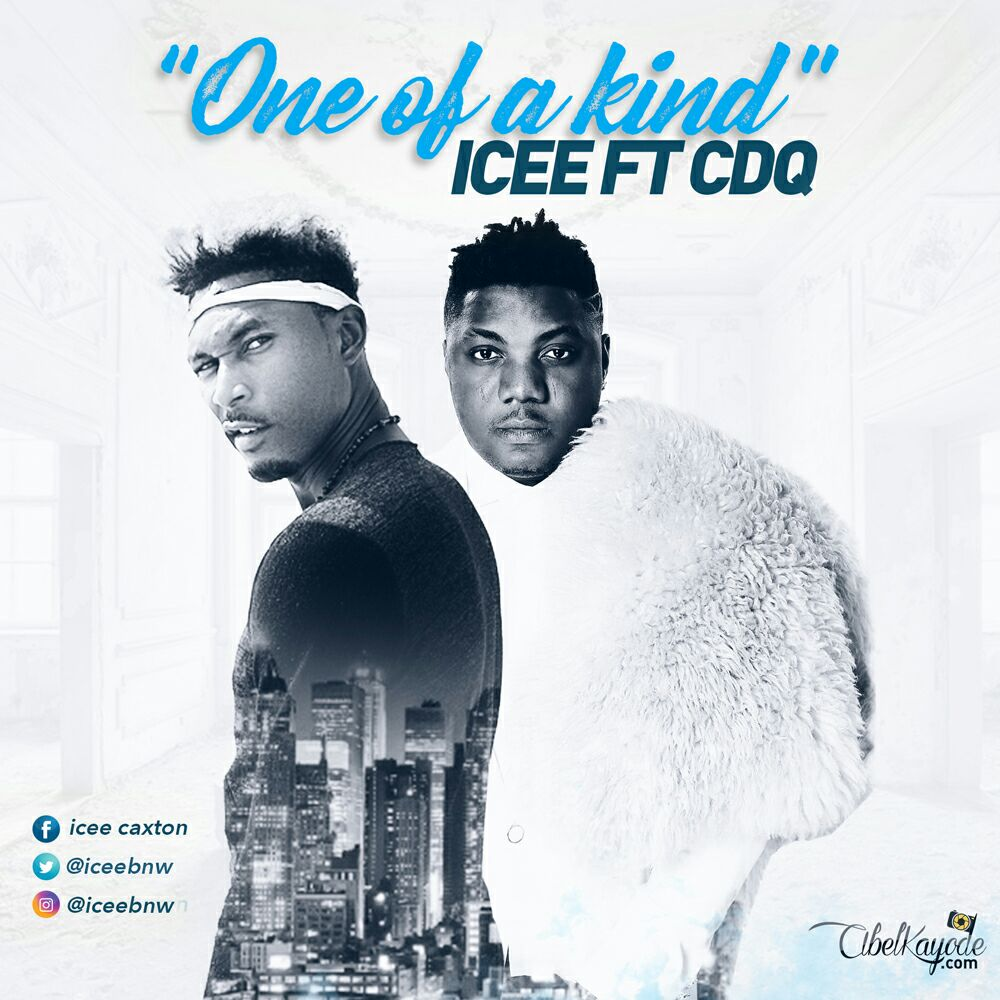Icee – One of a Kind ft. CDQ