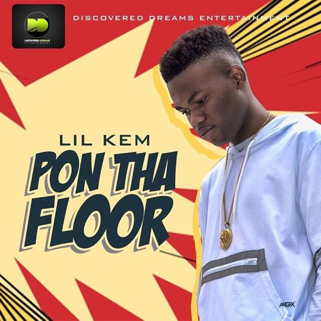 Lil Kem - Pon Tha Floor