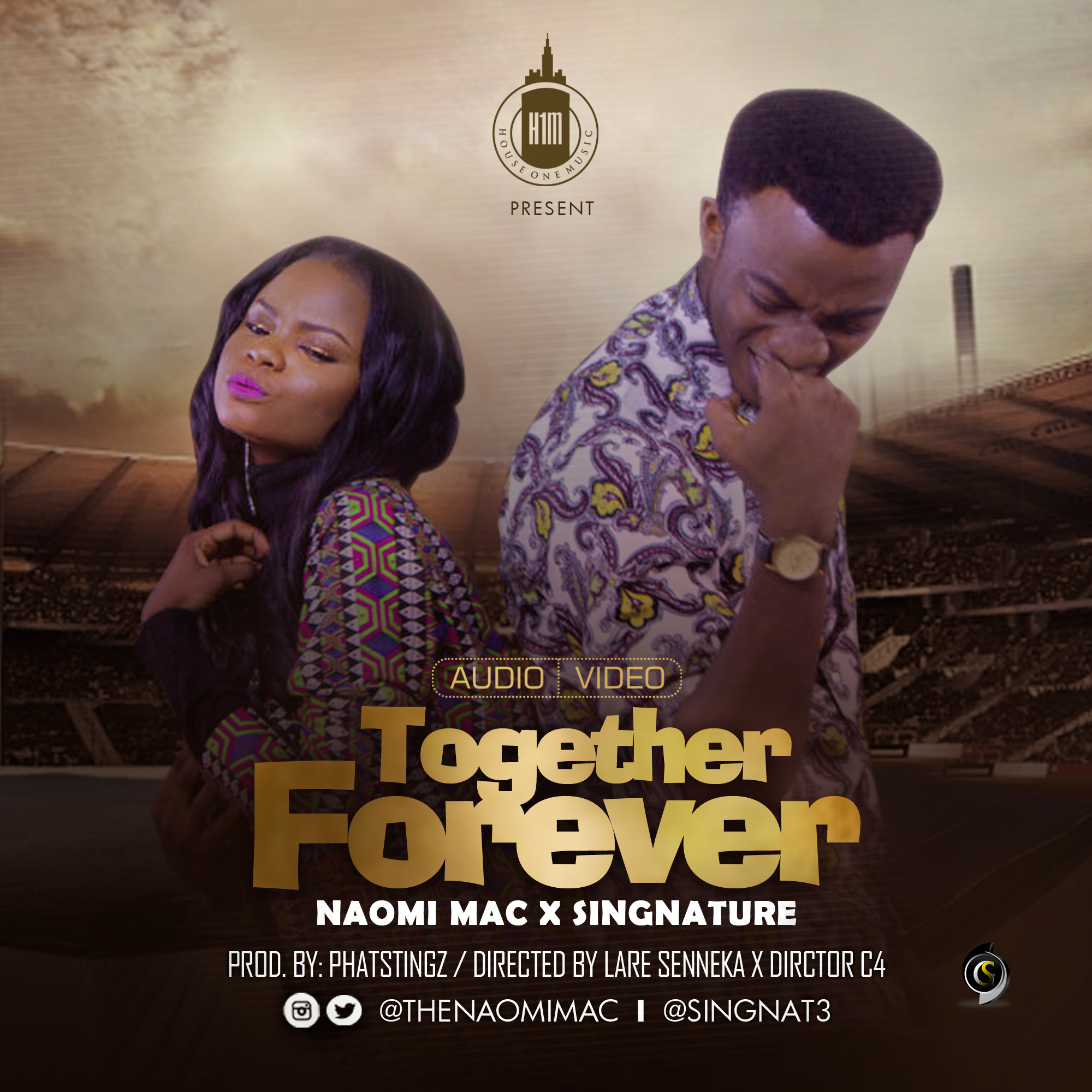 VIDEO: House One Music - Together Forever Ft. Naomi Mac X SingNature (prod. PhatStingz)