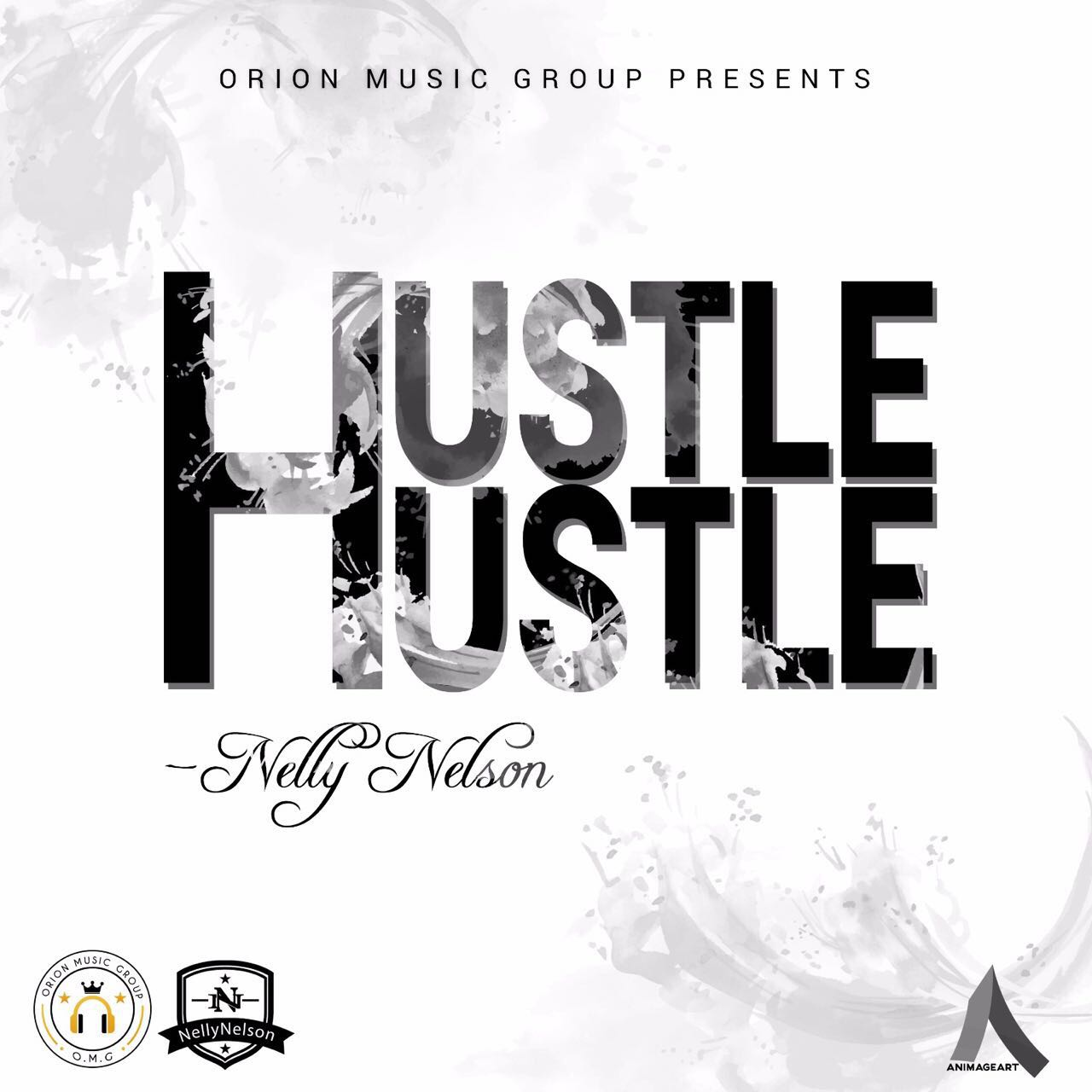 Nelly Nelson – Hustle Hustle