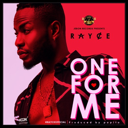 Rayce - One For Me (prod. Popito)
