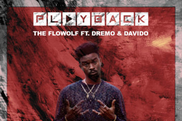 VIDEO: The Flowolf Ft. Davido & Dremo – Playback