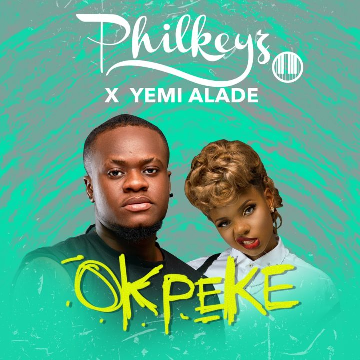 Philkeyz - Okpeke ft. Yemi Alade