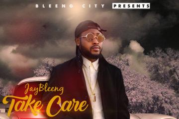 JayBleeng – Take Care