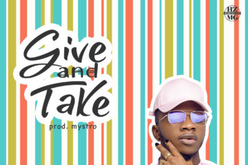 Tony Wenom – Give And Take (prod. Mystro)