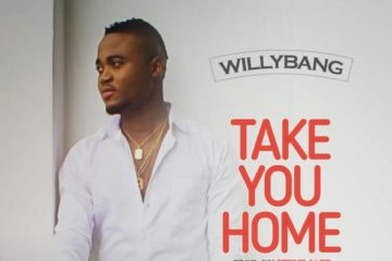 WillyBang – Take You Home (prod. Steve Jazz)