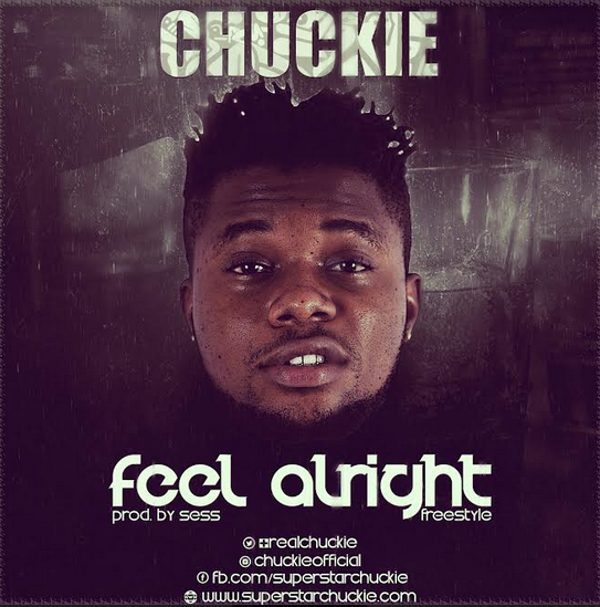 Chuckie – Feel Alright (Freestyle)