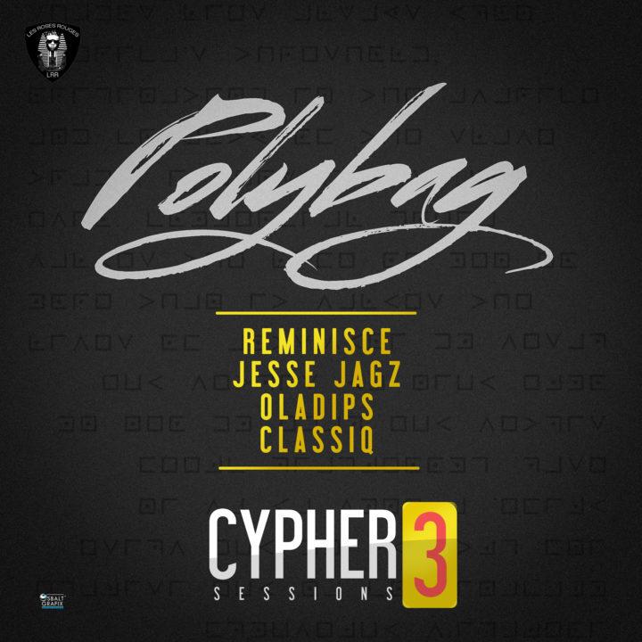 Reminisce - Polybag ft. Jesse Jagz x Oladips x Classiq
