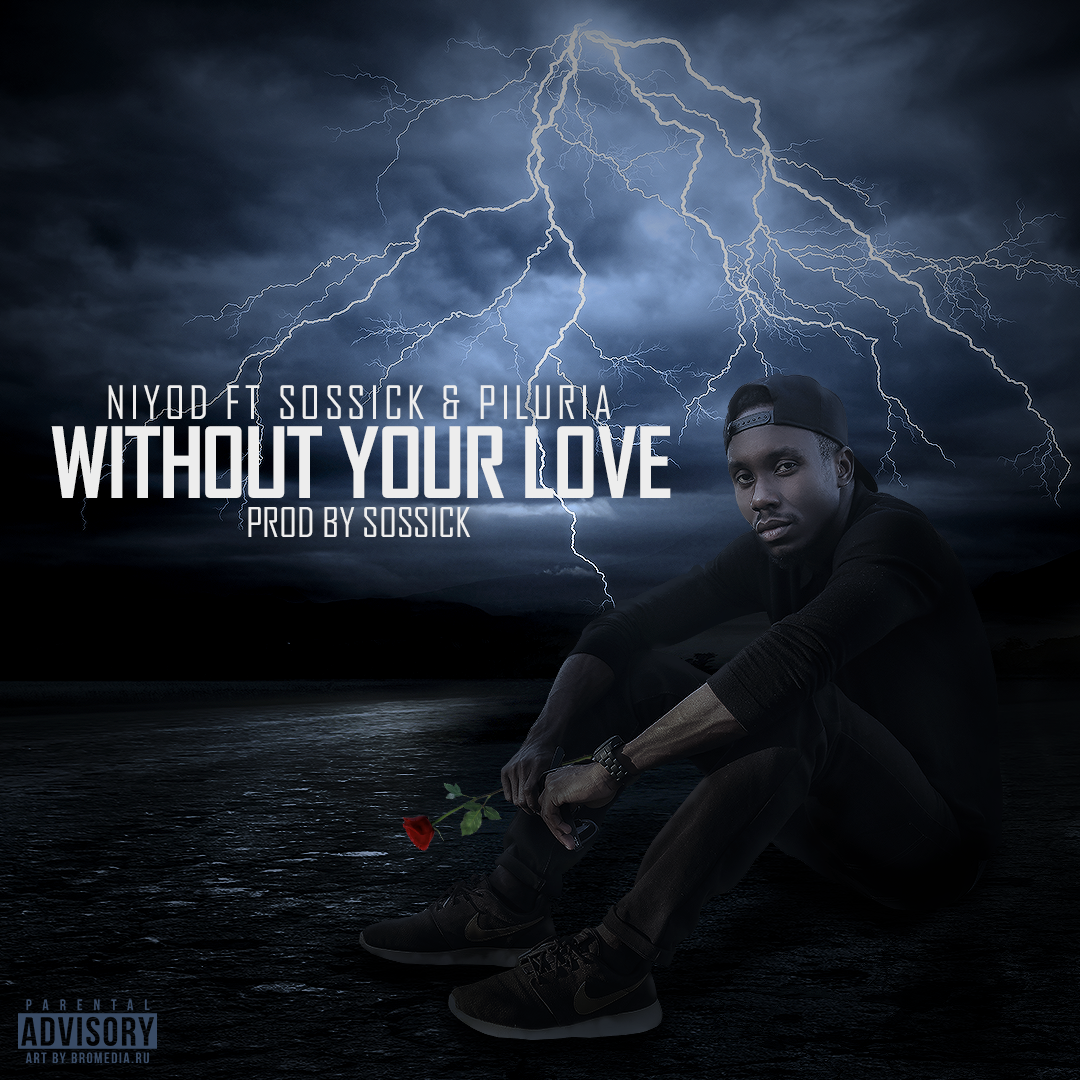 Niyod – Without Your Love