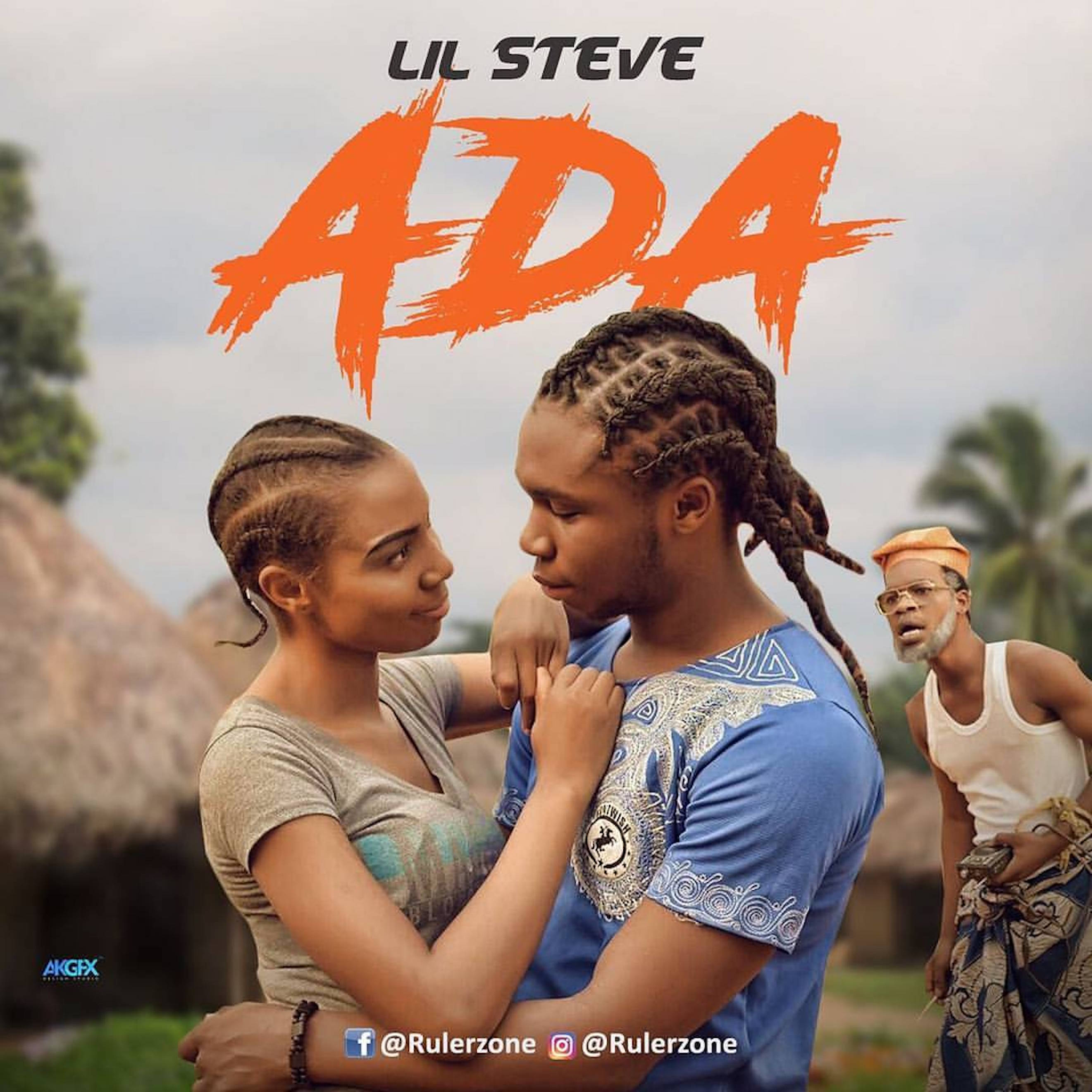 Lil Steve – Ada (Prod. by Ybass)