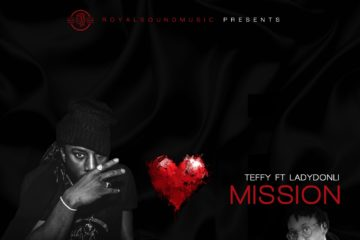 Teffy ft. Ladydonli – Mission