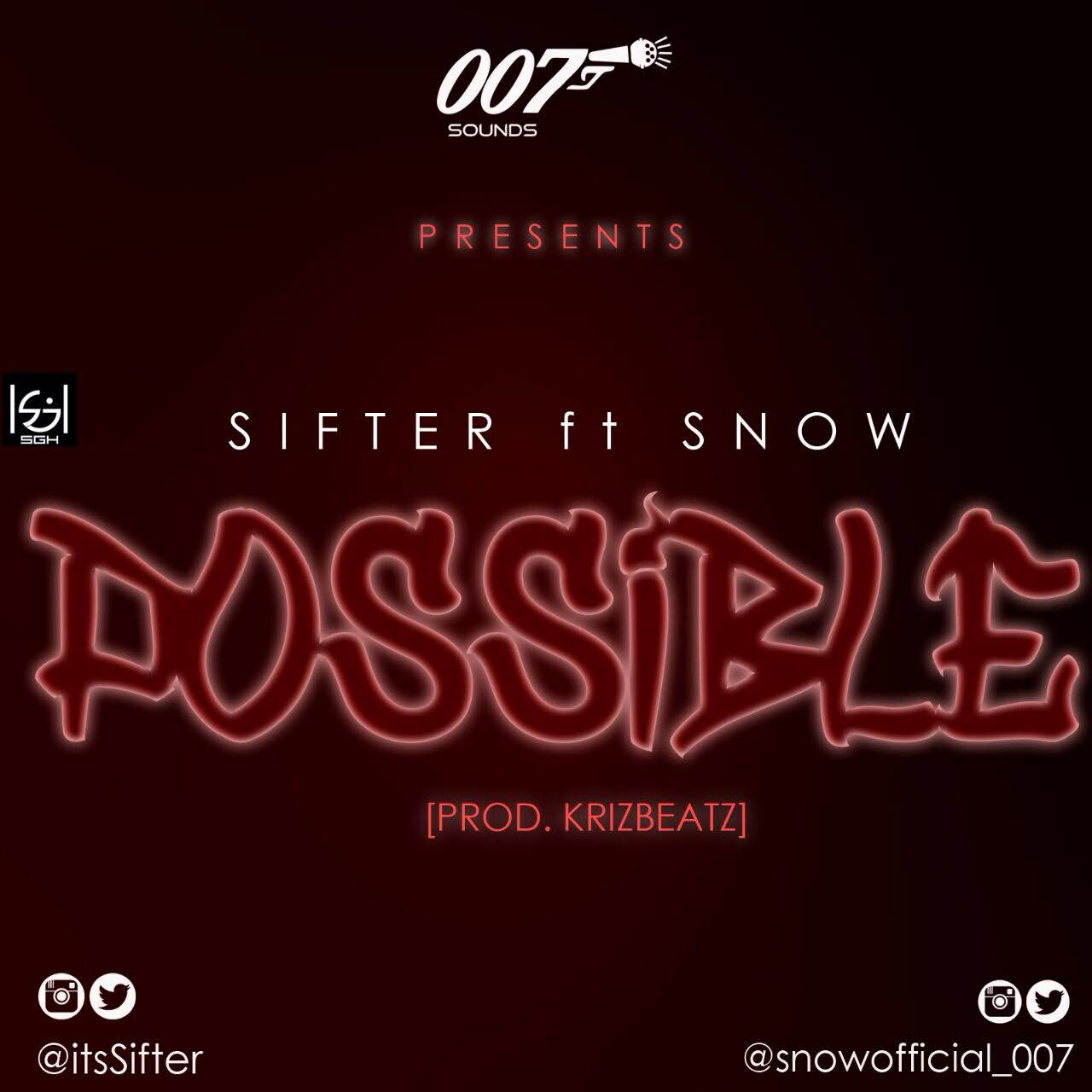 Sifter Ft. Snow – Possible (Prod. Krizbeatz)