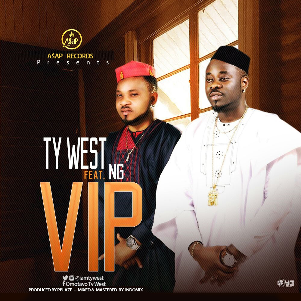 Ty West – VIP ft. NG (prod. PBlaze)
