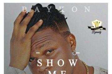 VIDEO: Baykon – Show Me Love