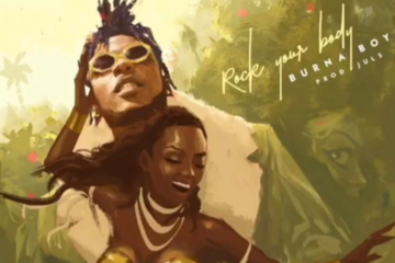 Burna Boy – Rock Your Body (Prod. Juls)