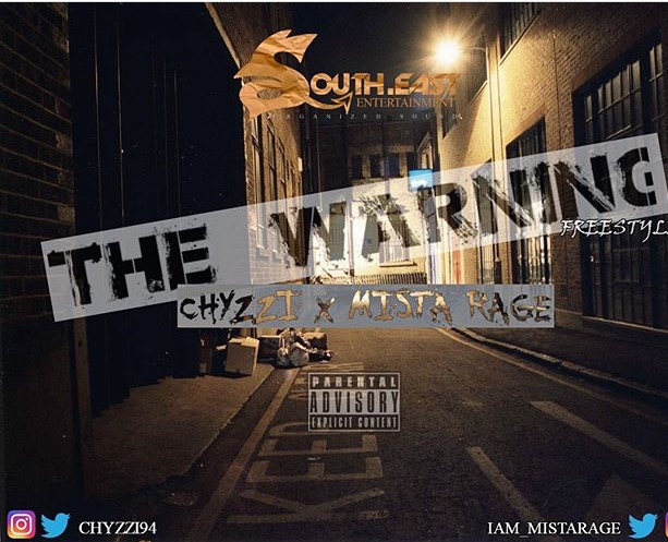 VIDEO: Chyzzi & Mista Rage – The Warning