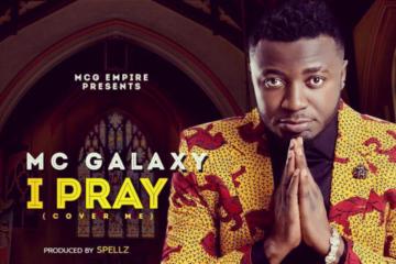 MC Galaxy – I Pray (prod. Spellz)