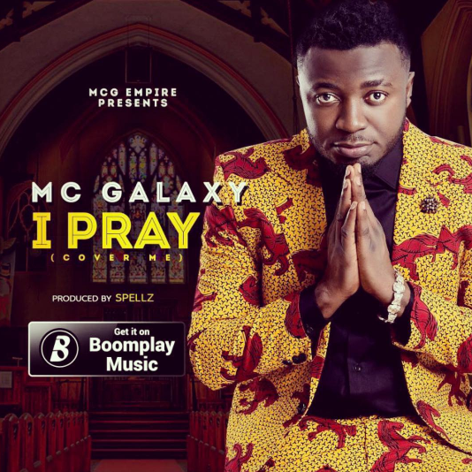 MC Galaxy - I Pray (prod. Spellz)