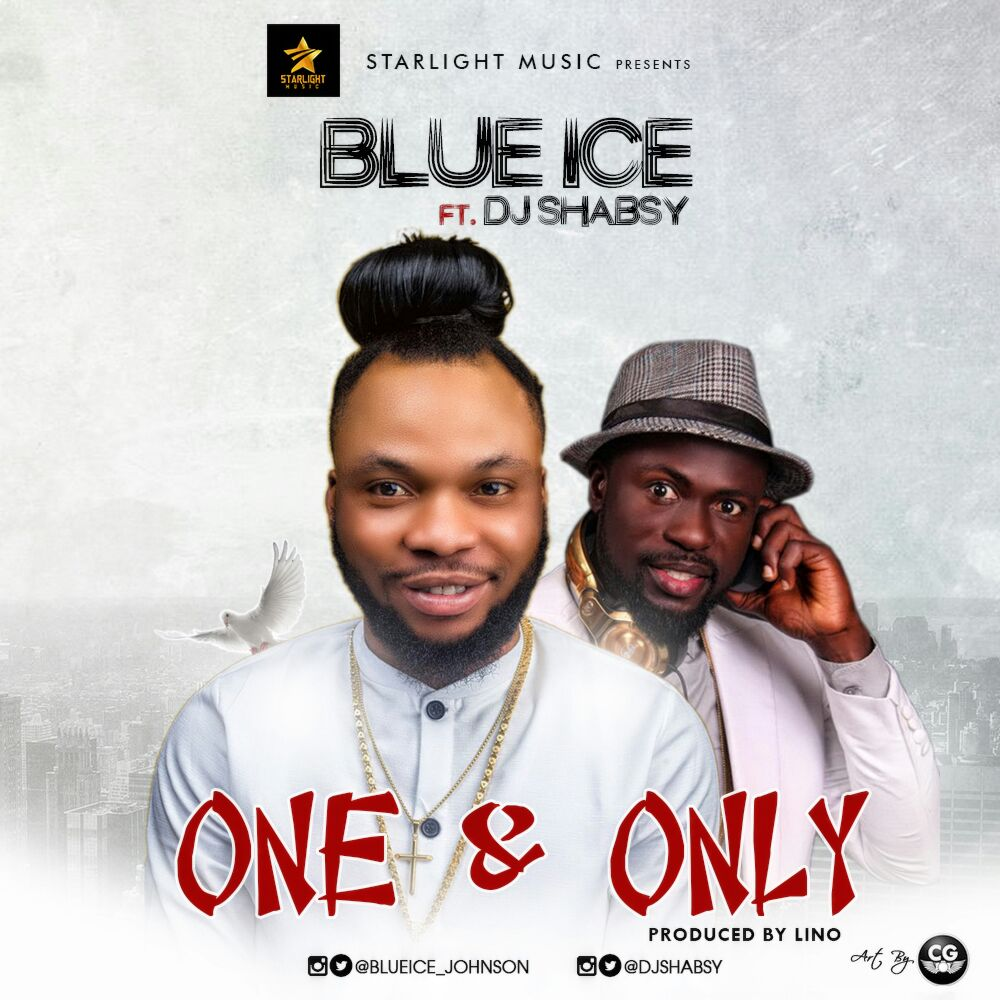 Blue Ice Ft. Dj Shabsy – One And Only